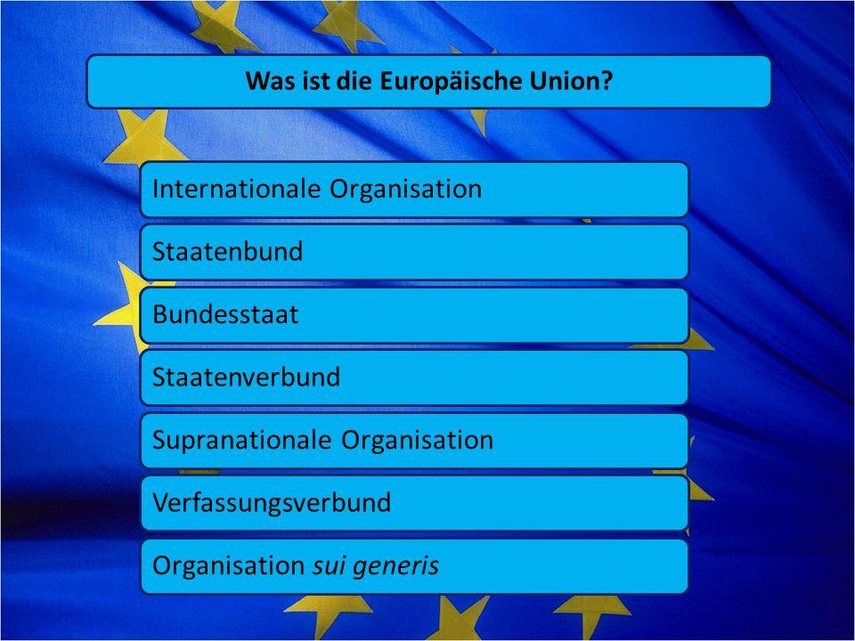 Was ist die Europäische Union