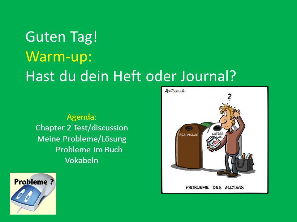 Guten Tag! Warm-up: Hast du dein Heft oder Journal
