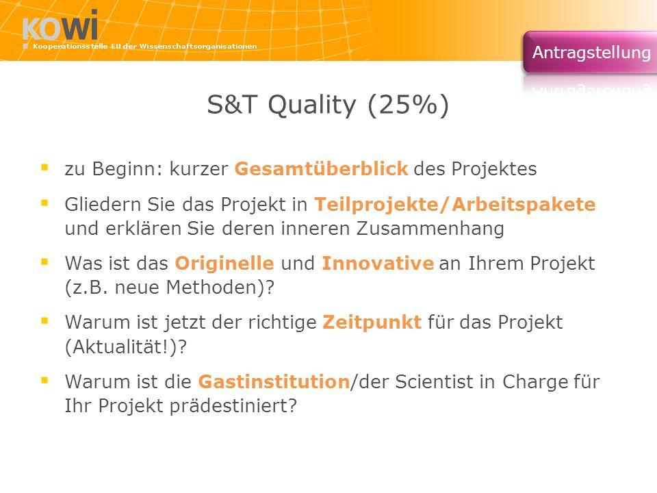 S&T Quality (25%) zu Beginn: kurzer Gesamtüberblick des Projektes