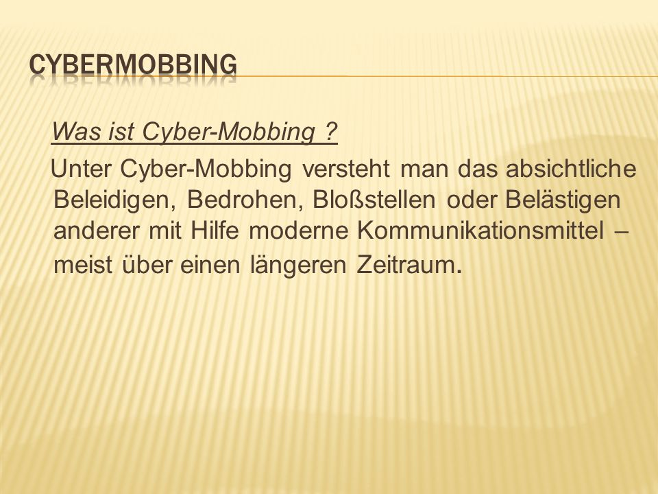 Cybermobbing Was ist Cyber-Mobbing