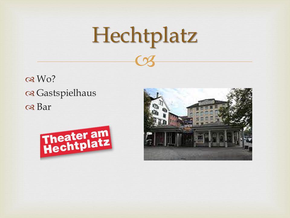 Hechtplatz Wo Gastspielhaus Bar