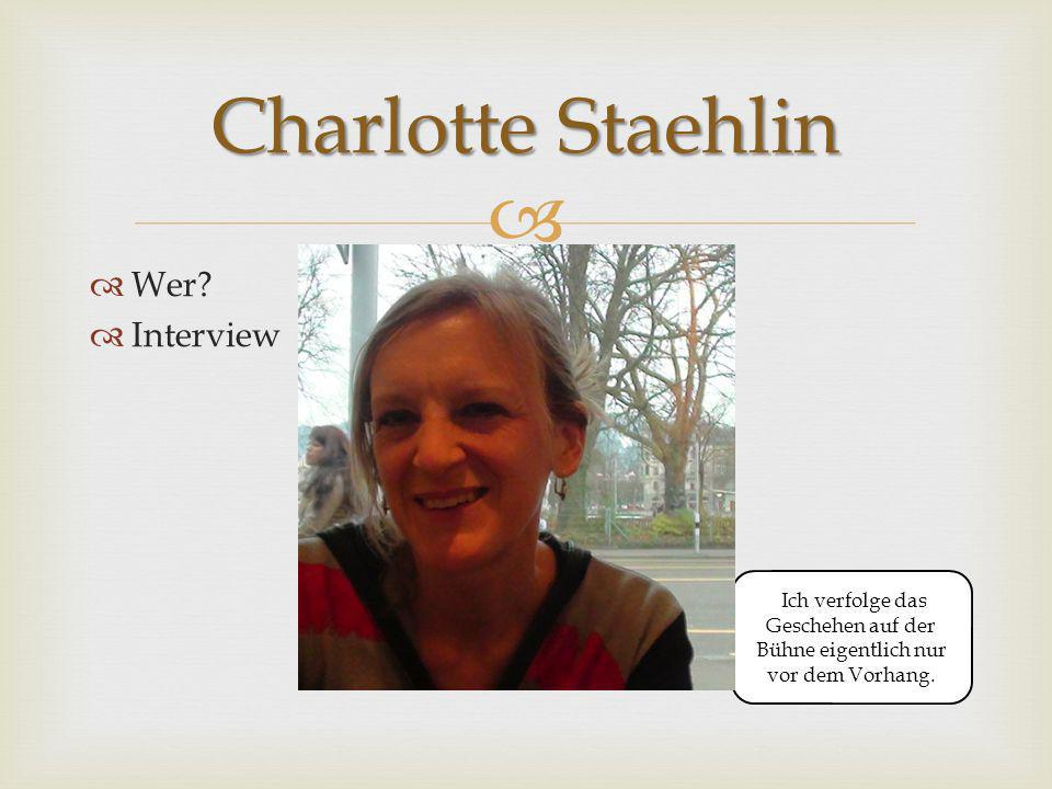 Charlotte Staehlin Wer Interview