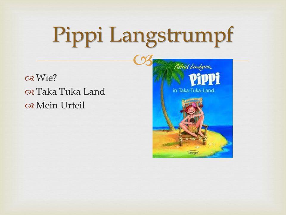 Pippi Langstrumpf Wie Taka Tuka Land Mein Urteil