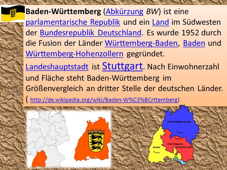 Baden-Württemberg (Abkürzung BW) ist eine parlamentarische Republik und ein Land im Südwesten der Bundesrepublik Deutschland.