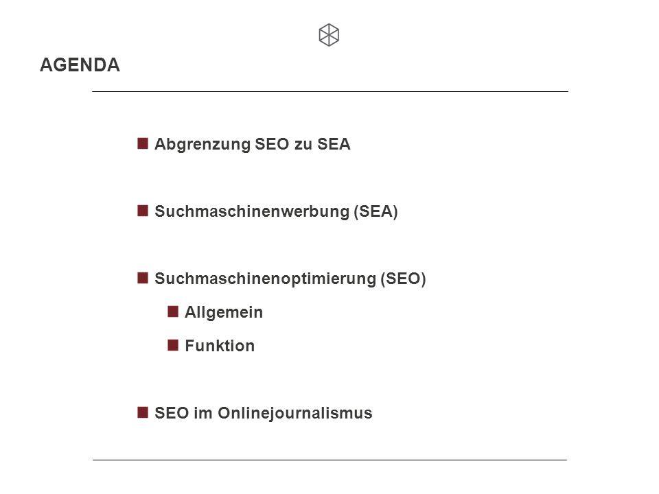 AGENDA Abgrenzung SEO zu SEA Suchmaschinenwerbung (SEA)