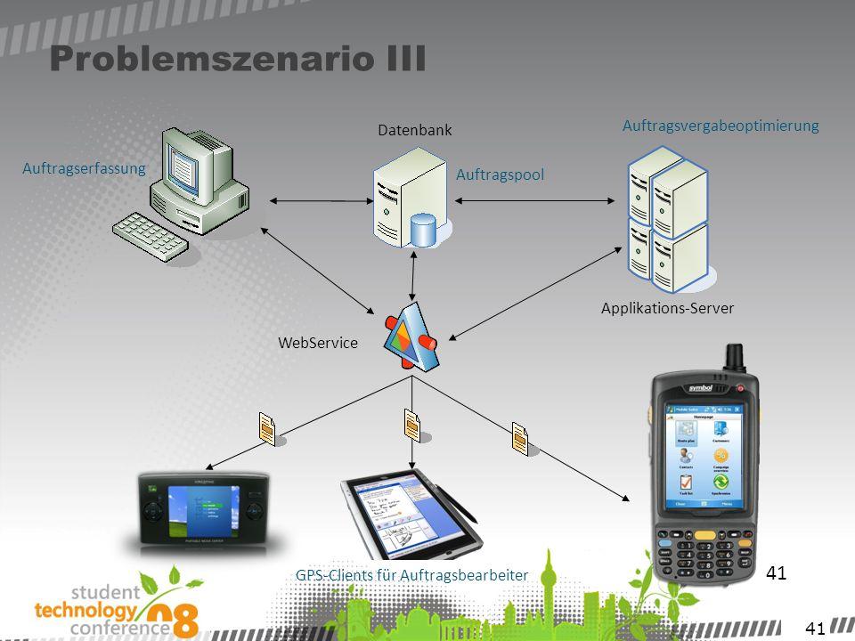 Problemszenario III 41 Auftragsvergabeoptimierung Datenbank