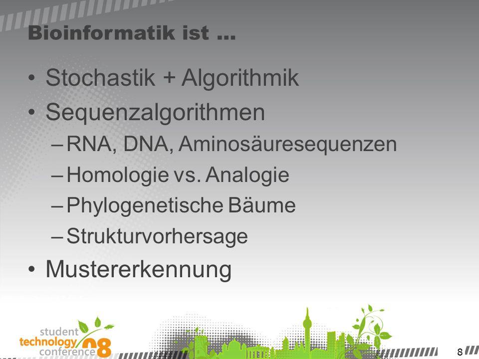 Stochastik + Algorithmik Sequenzalgorithmen