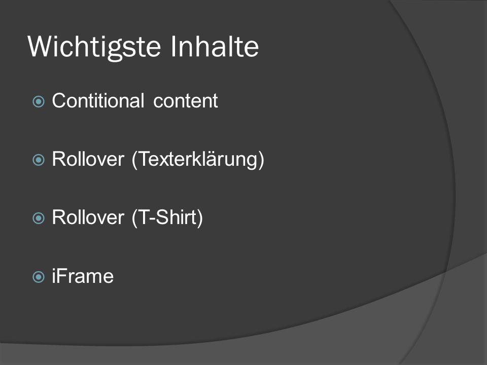 Wichtigste Inhalte Contitional content Rollover (Texterklärung)