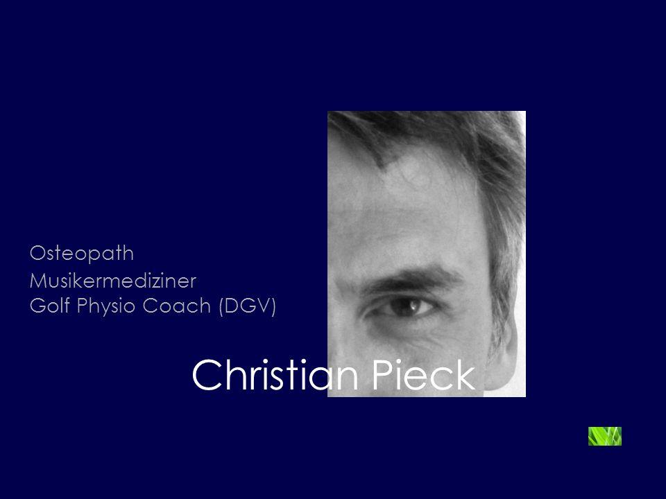 Osteopath Musikermediziner Golf Physio Coach (DGV) Christian Pieck