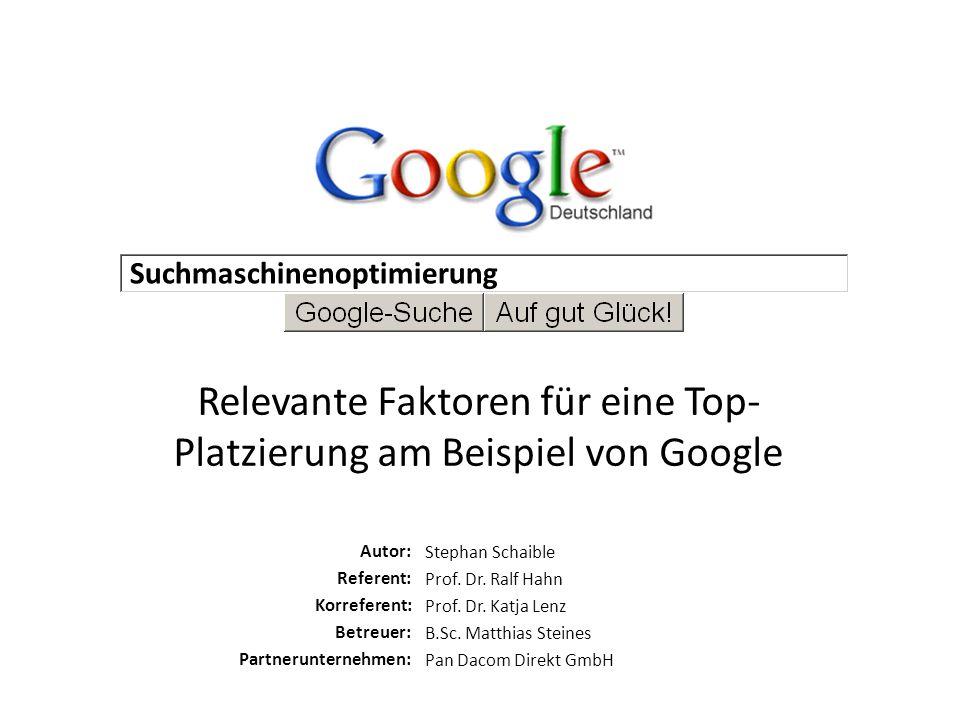 Relevante Faktoren für eine Top-Platzierung am Beispiel von Google