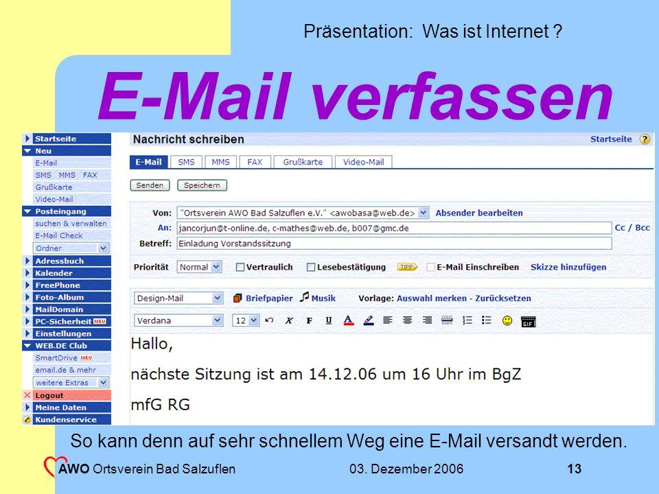 So kann denn auf sehr schnellem Weg eine E-Mail versandt werden.