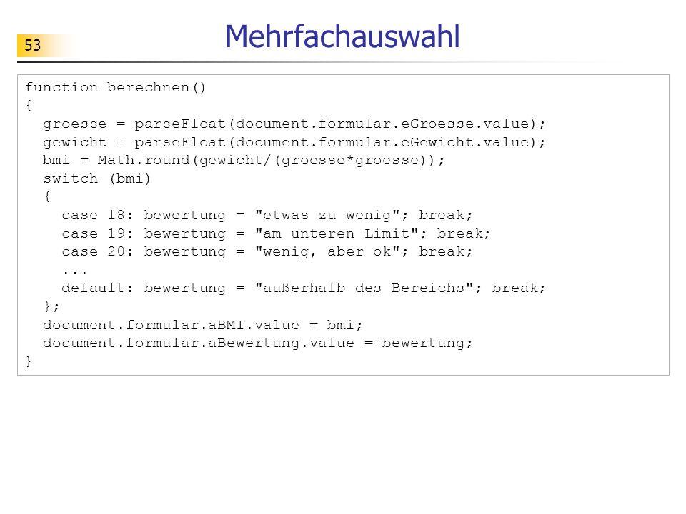 Mehrfachauswahl function berechnen() {