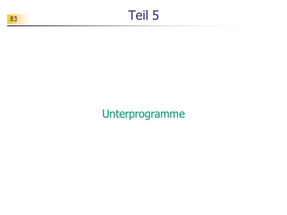 Teil 5 Unterprogramme