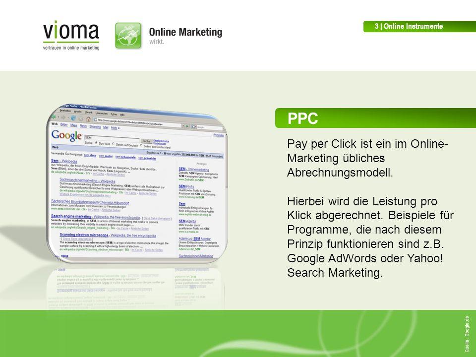 3 | Online Instrumente PPC. Pay per Click ist ein im Online-Marketing übliches Abrechnungsmodell.