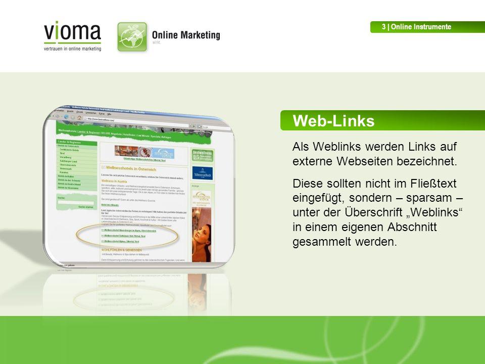 Web-Links Als Weblinks werden Links auf externe Webseiten bezeichnet.