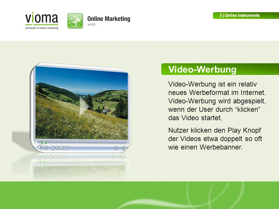 3 | Online Instrumente Video-Werbung.