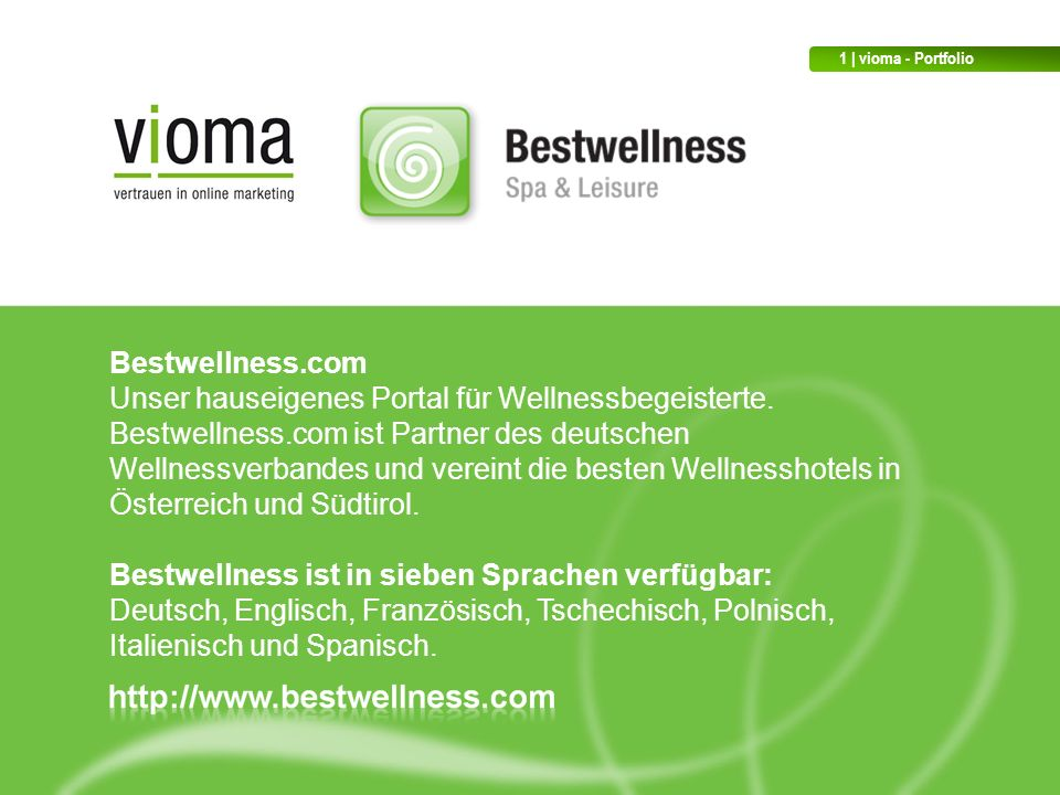 Unser hauseigenes Portal für Wellnessbegeisterte.
