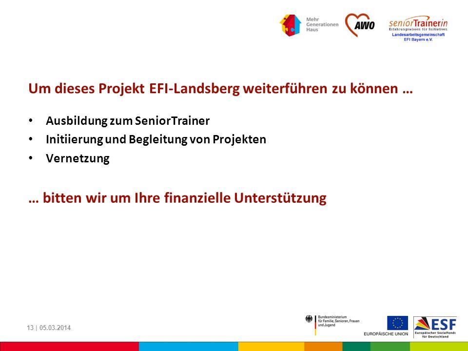 Um dieses Projekt EFI-Landsberg weiterführen zu können …