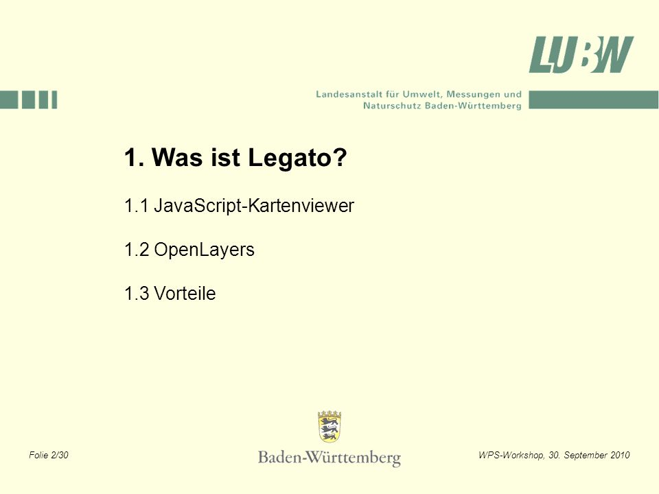 1. Was ist Legato 1.1 JavaScript-Kartenviewer 1.2 OpenLayers