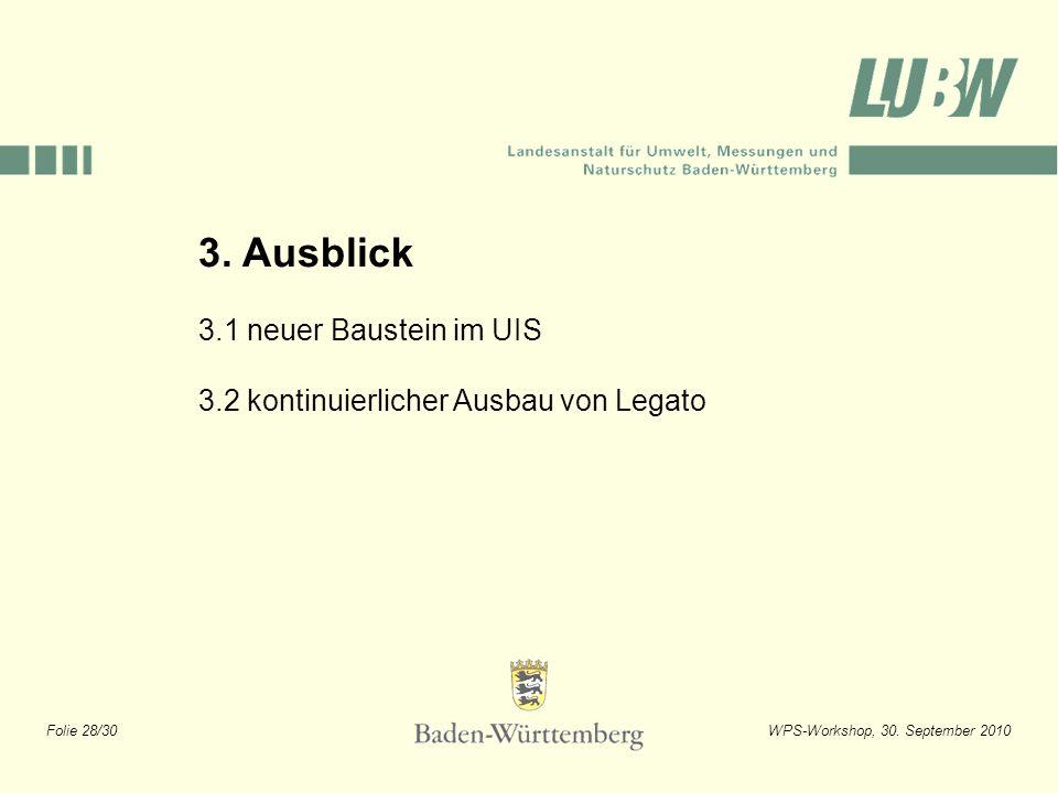 3. Ausblick 3.1 neuer Baustein im UIS