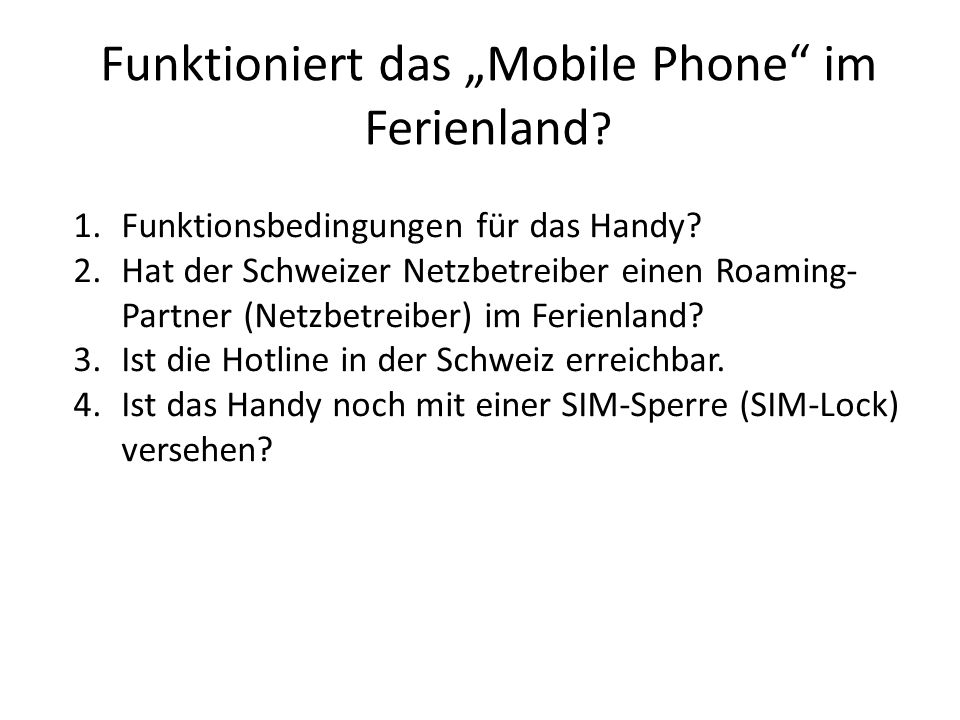 """Funktioniert das """"Mobile Phone im Ferienland"""