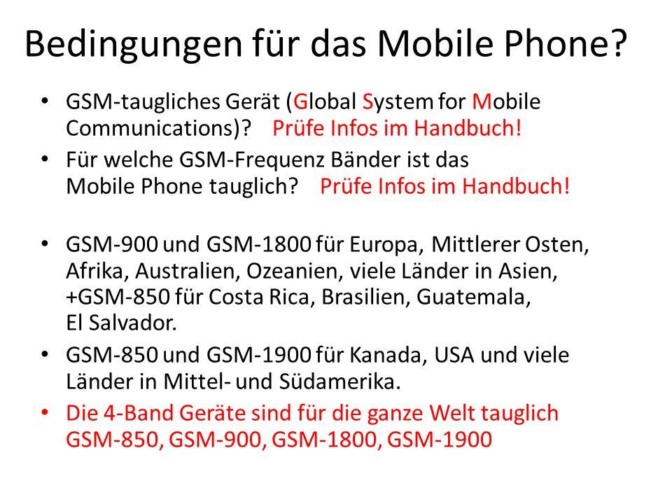 Bedingungen für das Mobile Phone