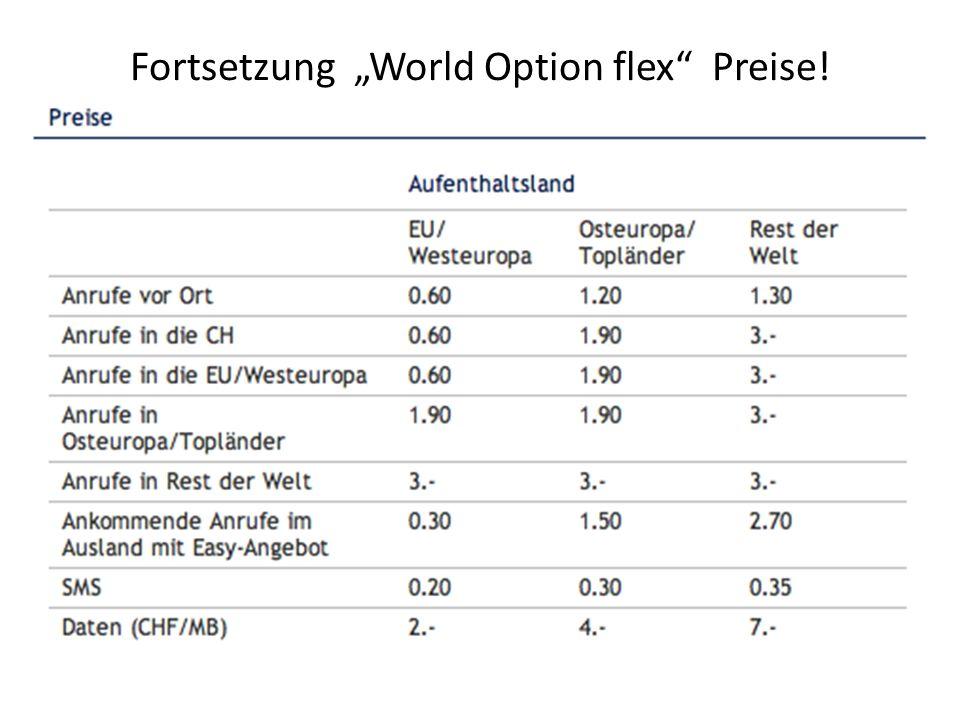 "Fortsetzung ""World Option flex Preise!"