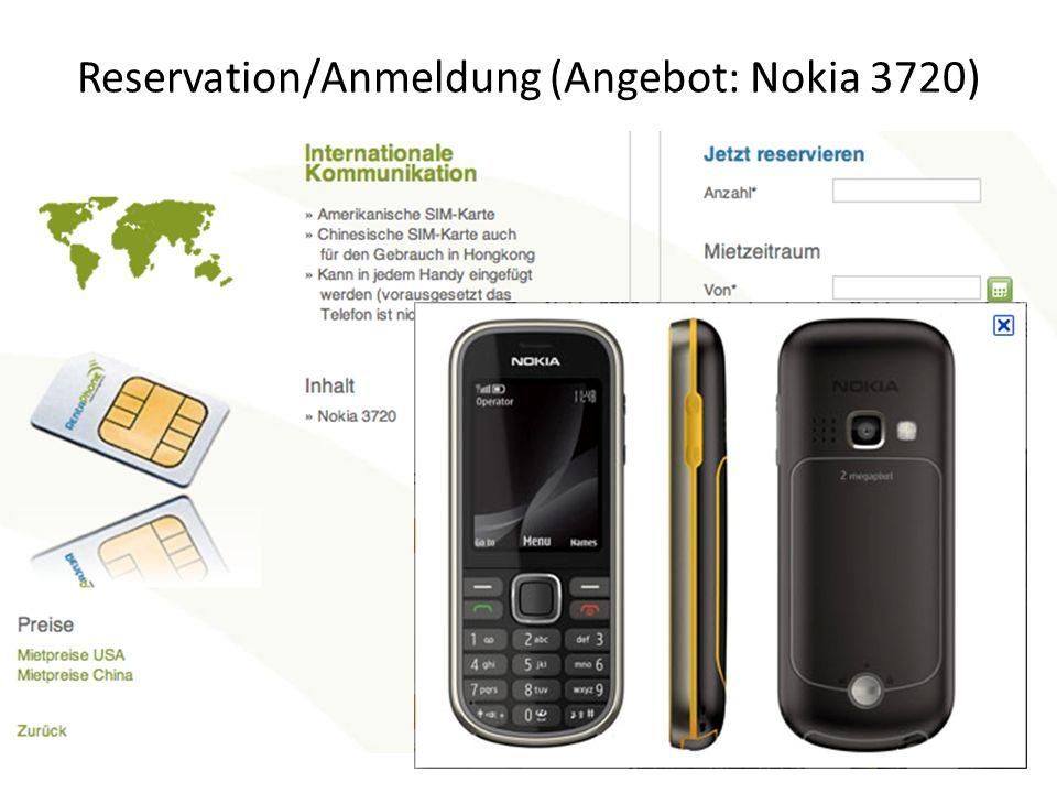 Reservation/Anmeldung (Angebot: Nokia 3720)