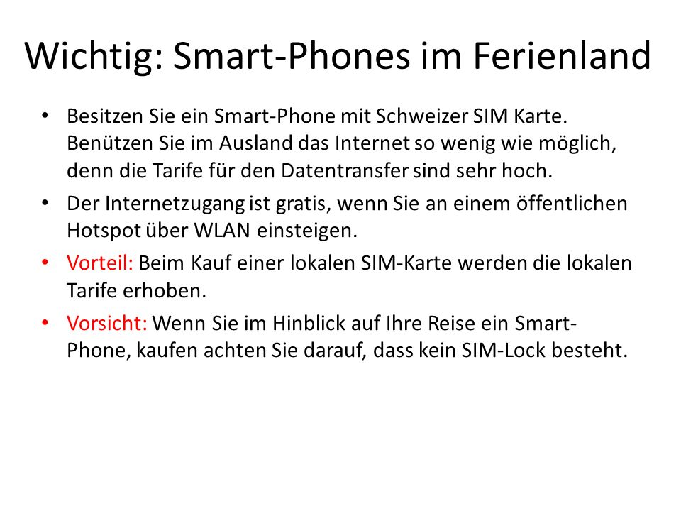 Wichtig: Smart-Phones im Ferienland