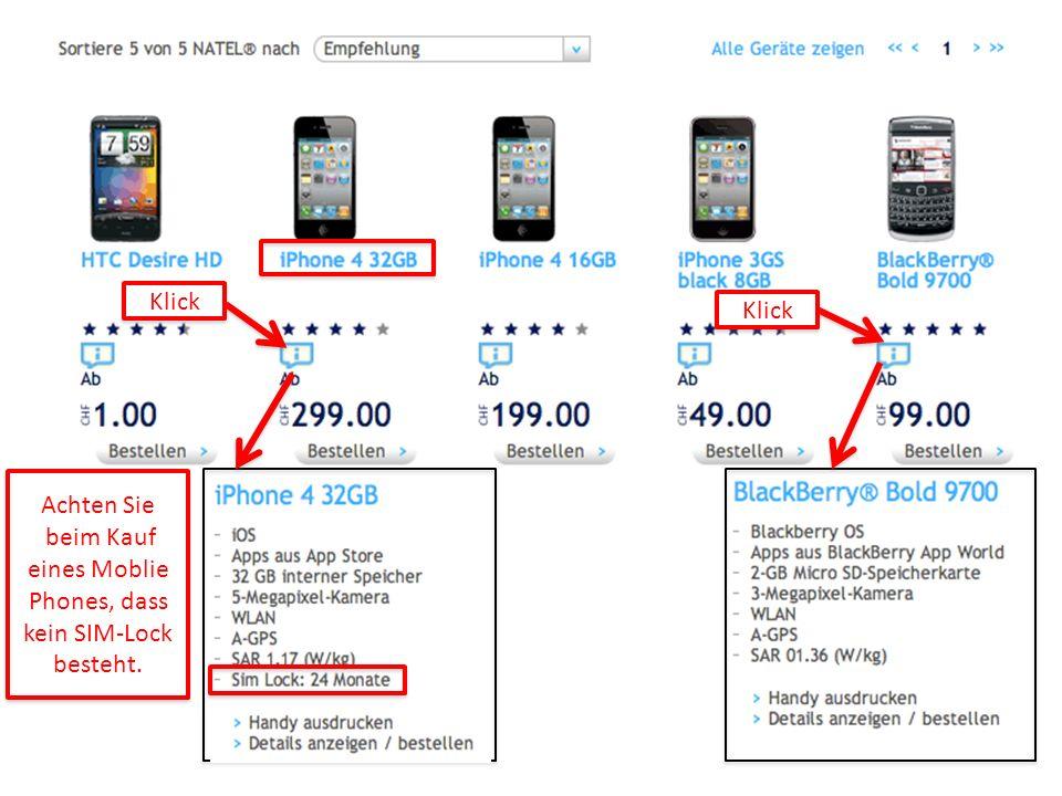 Achten Sie beim Kauf eines Moblie Phones, dass kein SIM-Lock besteht.