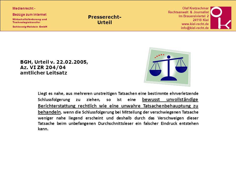BGH, Urteil v. 22.02.2005, Az. VI ZR 204/04 amtlicher Leitsatz