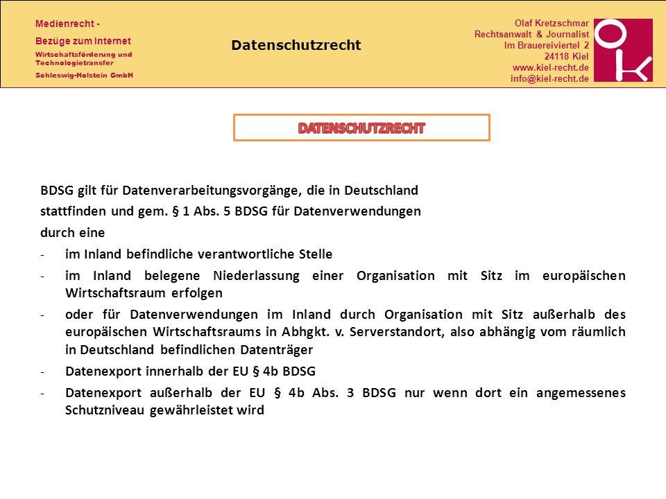 BDSG gilt für Datenverarbeitungsvorgänge, die in Deutschland