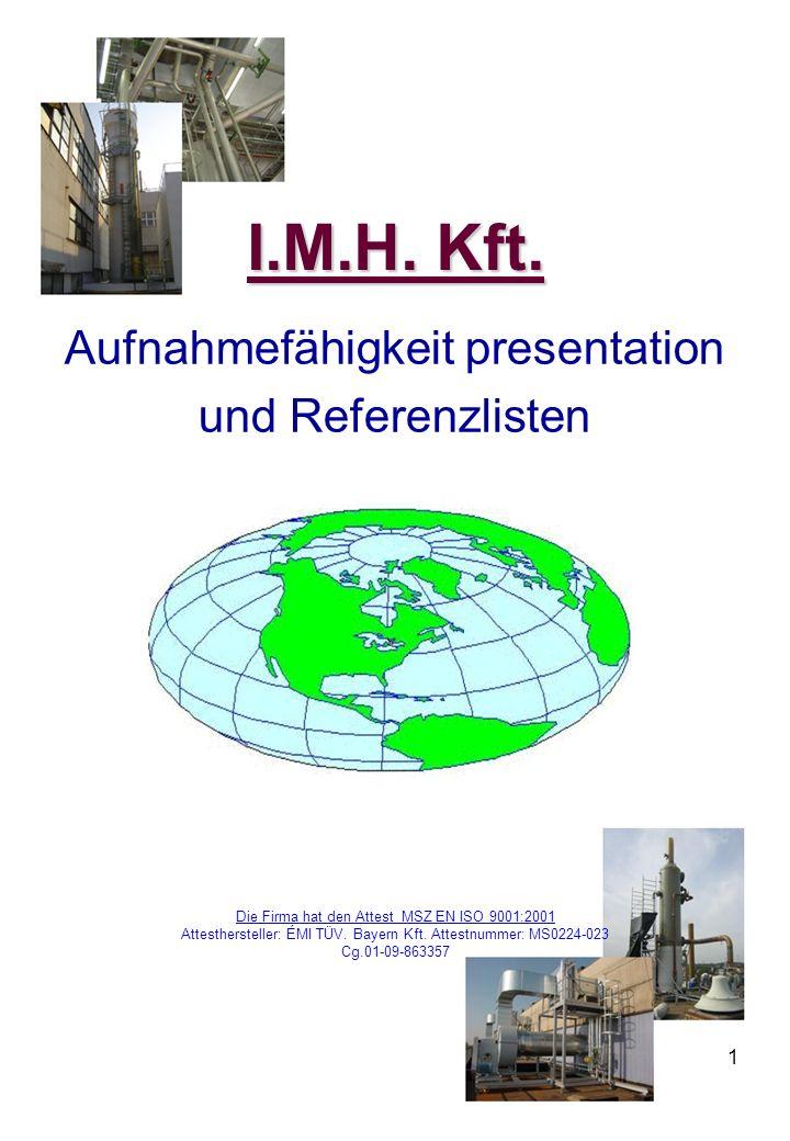I.M.H. Kft. Aufnahmefähigkeit presentation und Referenzlisten 1