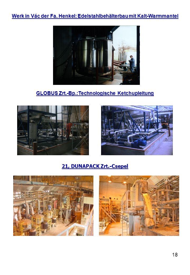 Werk in Vác der Fa. Henkel: Edelstahlbehälterbau mit Kalt-Warmmantel
