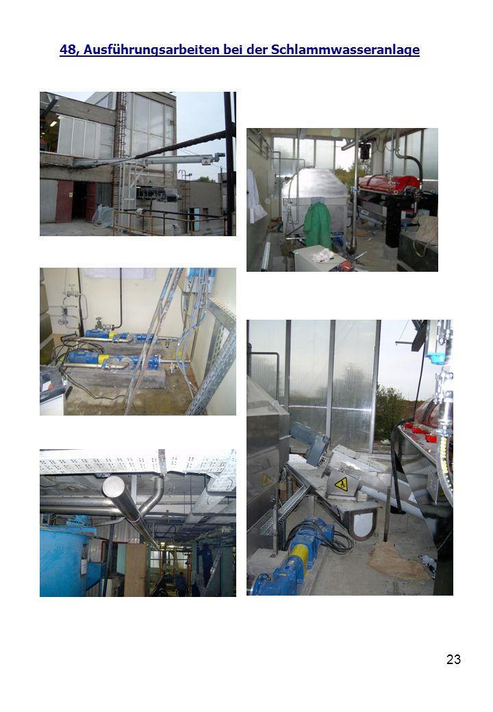 48, Ausführungsarbeiten bei der Schlammwasseranlage
