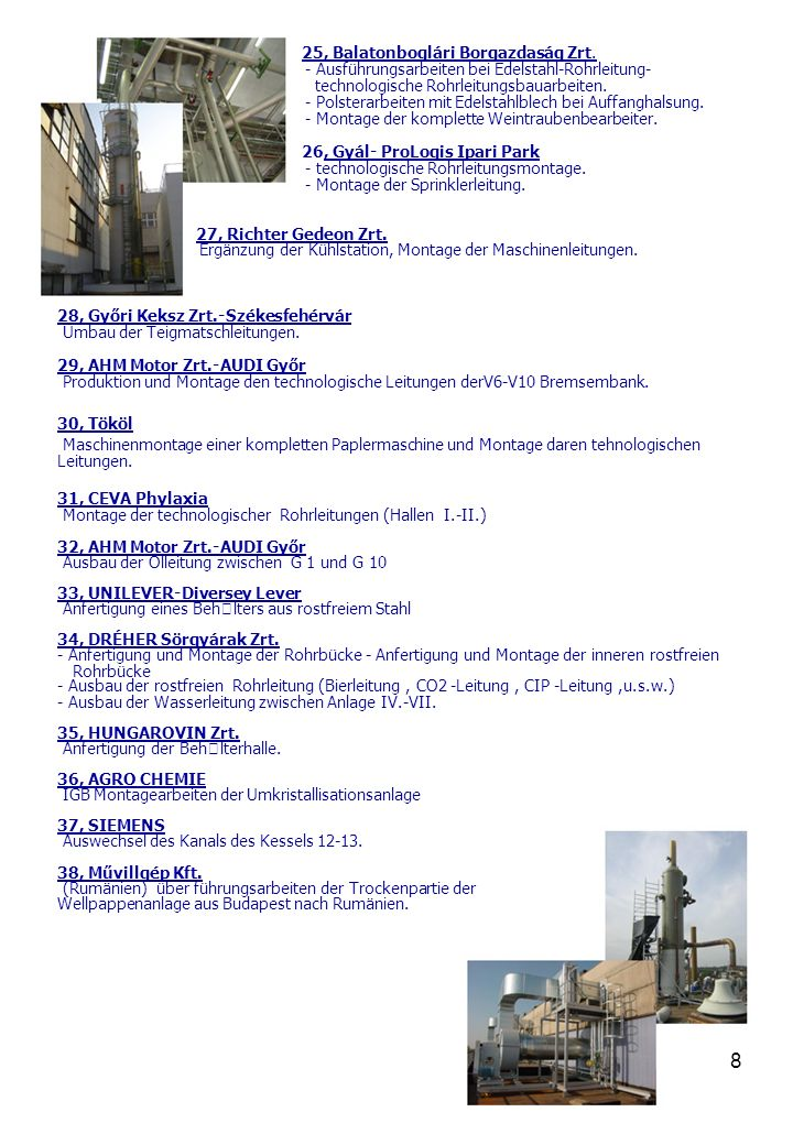 8 25, Balatonboglári Borgazdaság Zrt.