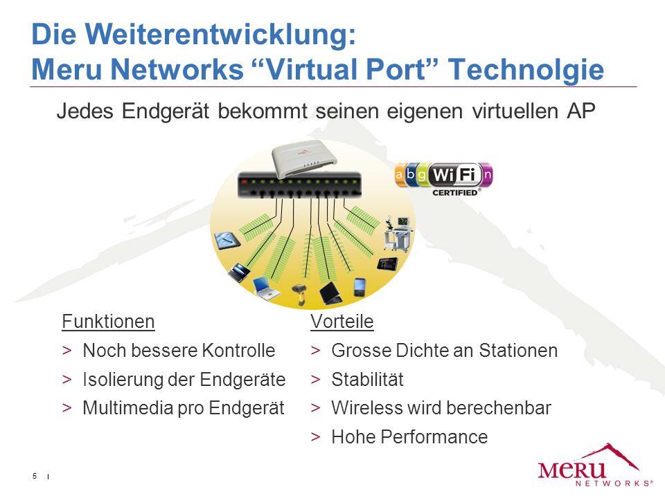 Die Weiterentwicklung: Meru Networks Virtual Port Technolgie