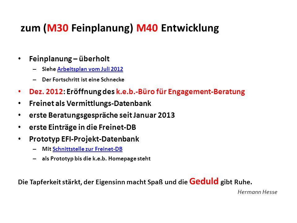 zum (M30 Feinplanung) M40 Entwicklung