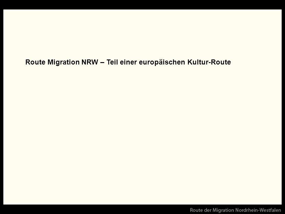 Route Migration NRW – Teil einer europäischen Kultur-Route
