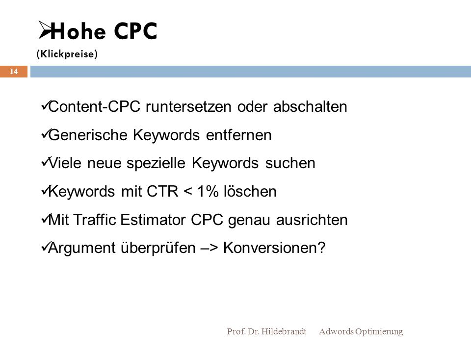 Hohe CPC (Klickpreise)