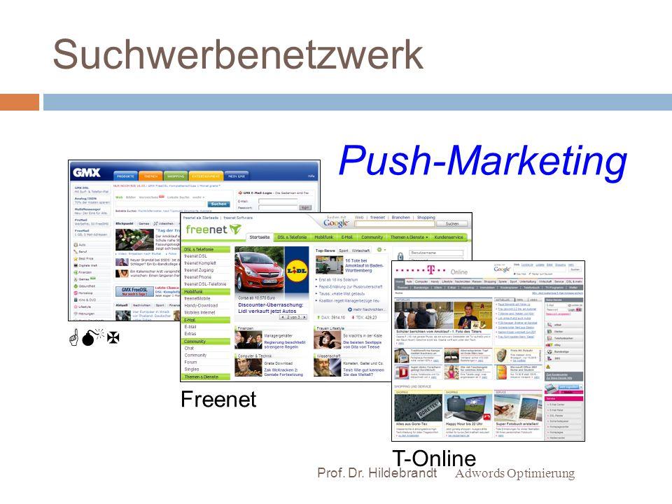 Suchwerbenetzwerk Push-Marketing GMX Freenet T-Online