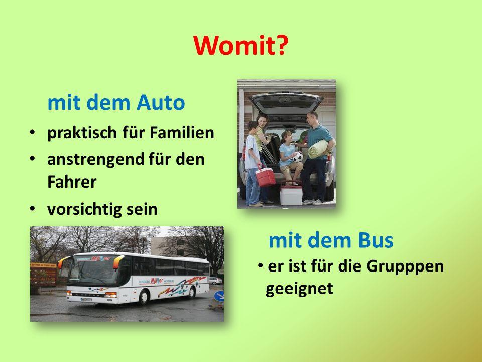Womit mit dem Auto mit dem Bus praktisch für Familien