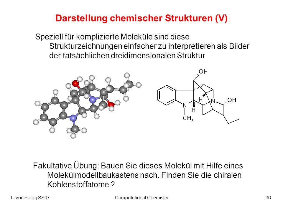 Darstellung chemischer Strukturen (V)