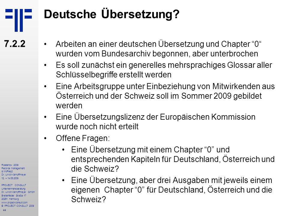 Deutsche Übersetzung 7.2.2. Arbeiten an einer deutschen Übersetzung und Chapter 0 wurden vom Bundesarchiv begonnen, aber unterbrochen.