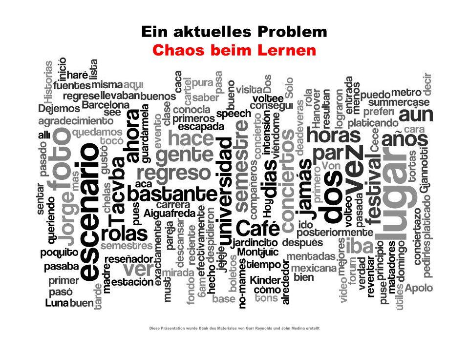 Ein aktuelles Problem Chaos beim Lernen