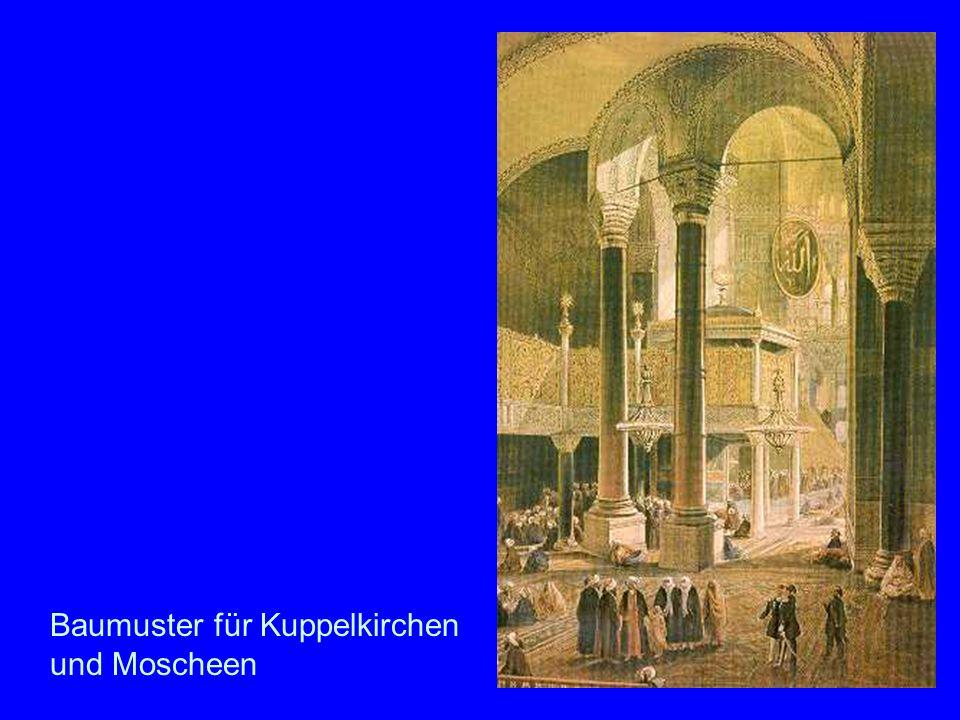 Hagia Sofia Baumuster für Kuppelkirchen und Moscheen