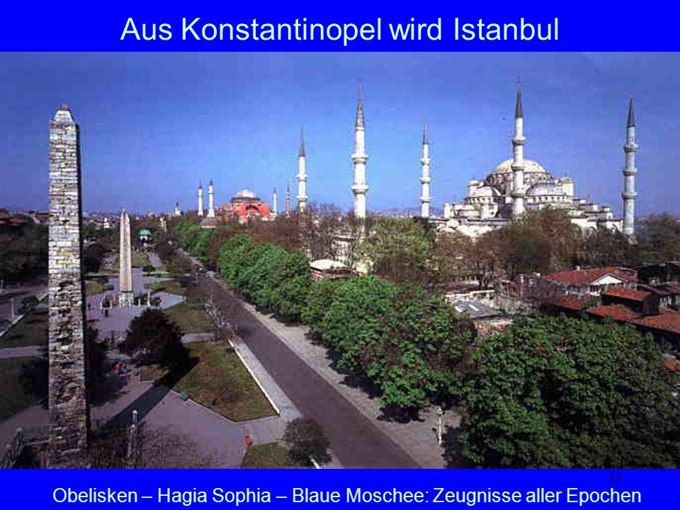 Aus Konstantinopel wird Istanbul