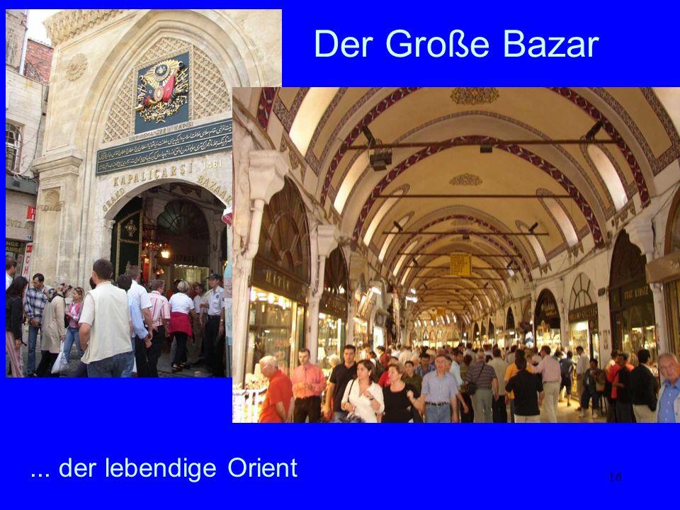 Der Große Bazar ... der lebendige Orient