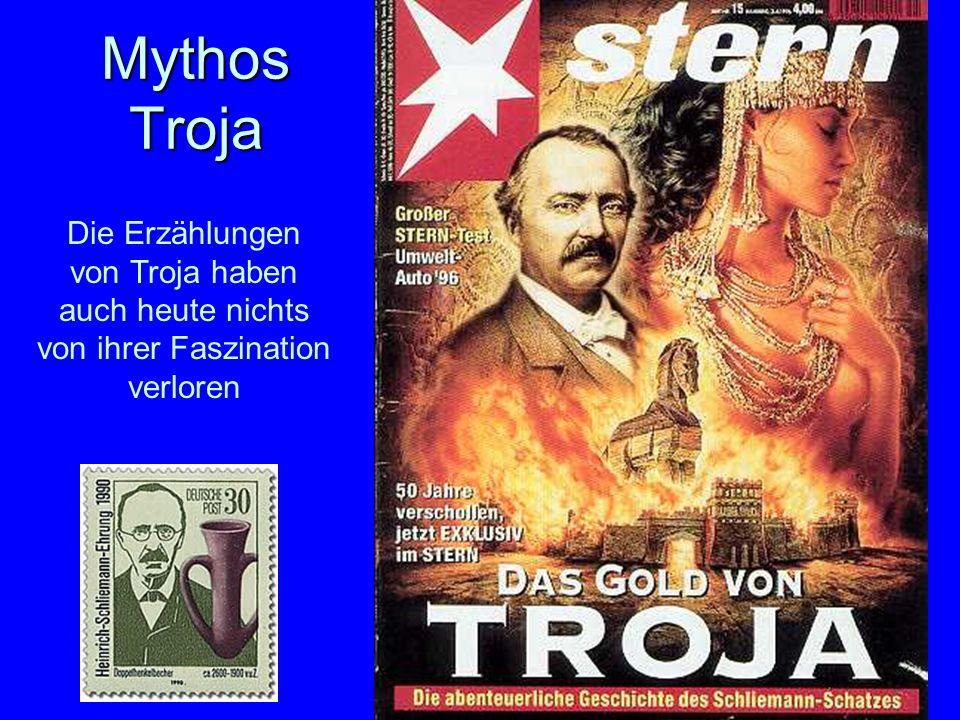 Mythos Troja Die Erzählungen von Troja haben auch heute nichts