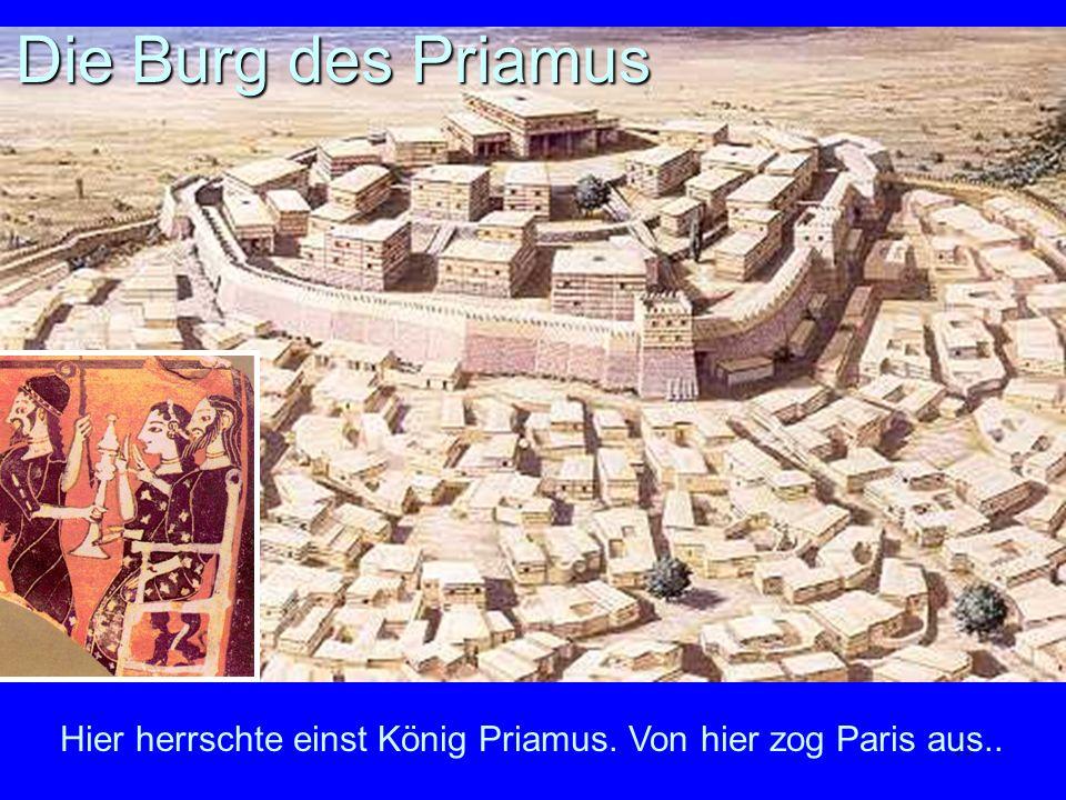 Die Burg des Priamus Rekonstruktion von Troja VII, dem homerischen Troja. Links Priamos und Hekate.